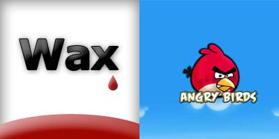 Wax框架及愤怒的小鸟